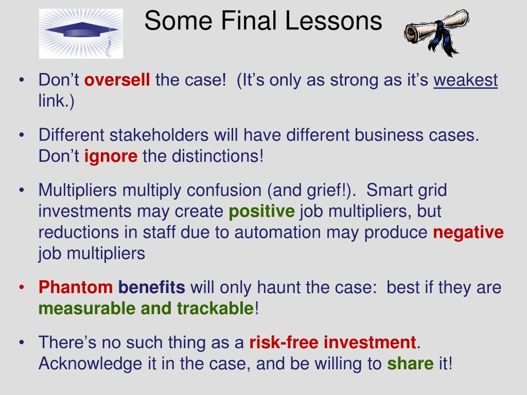 Some Final Lessons