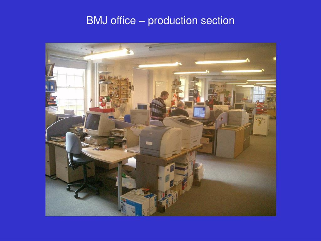 BMJ office – production section