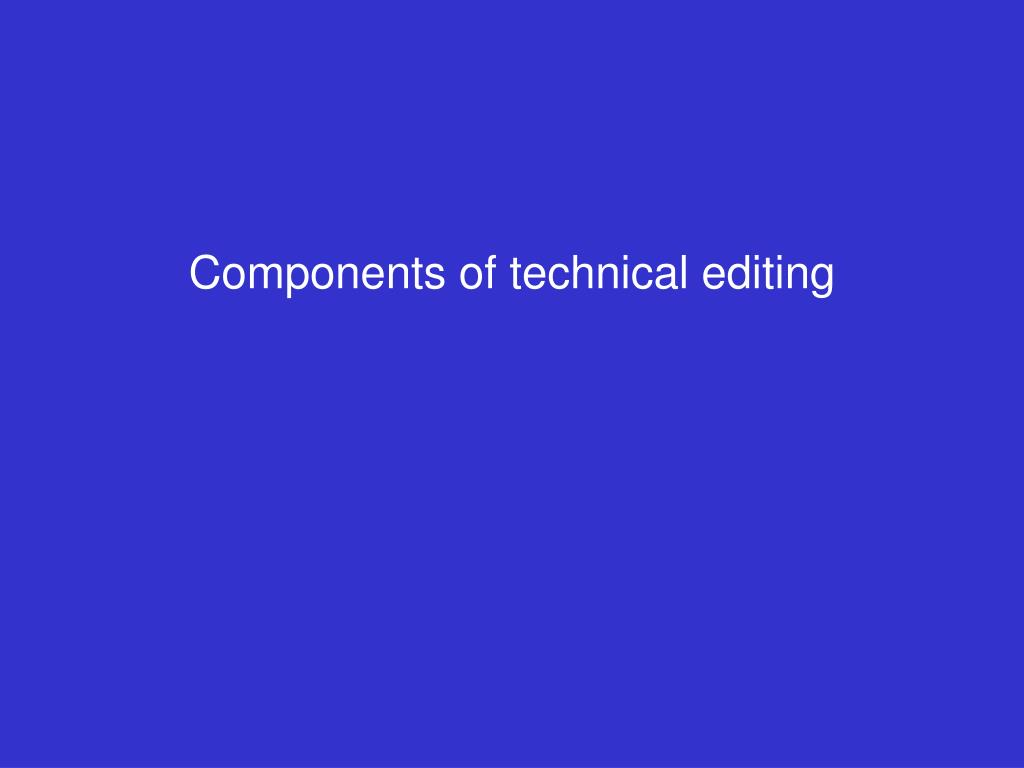 Components of technical editing