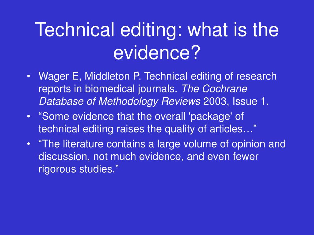 Technical editing: what is the evidence?