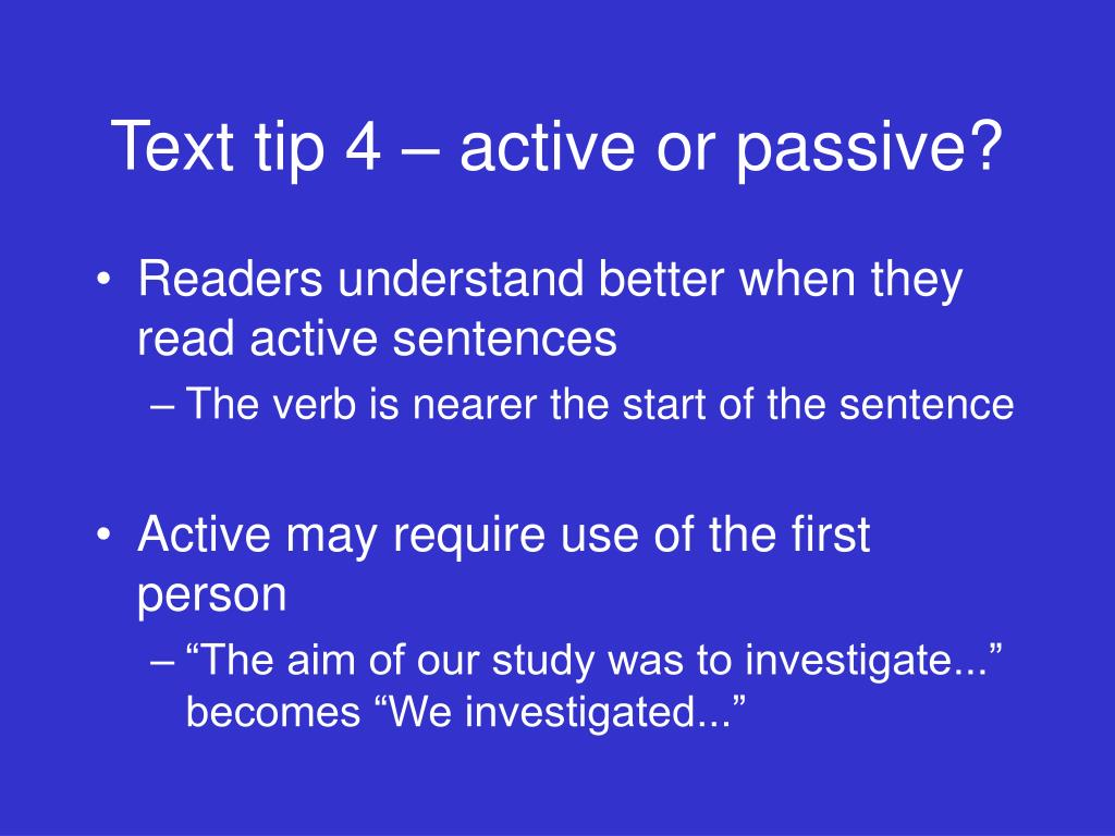 Text tip 4 – active or passive?