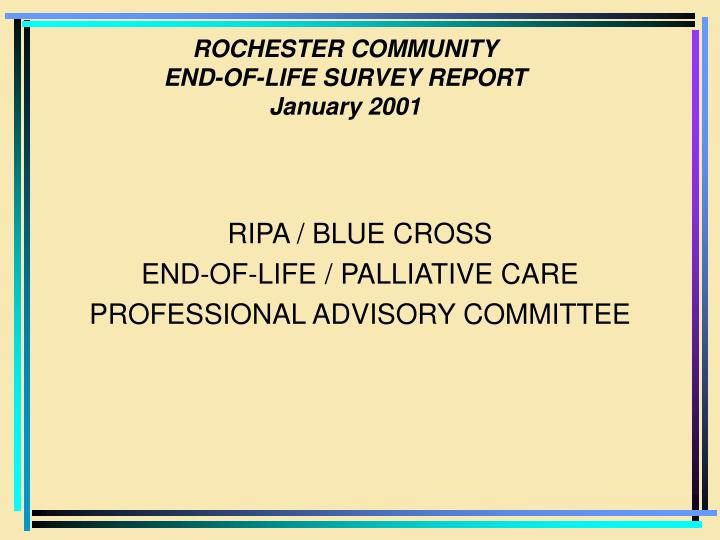 rochester community end of life survey report january 2001 n.