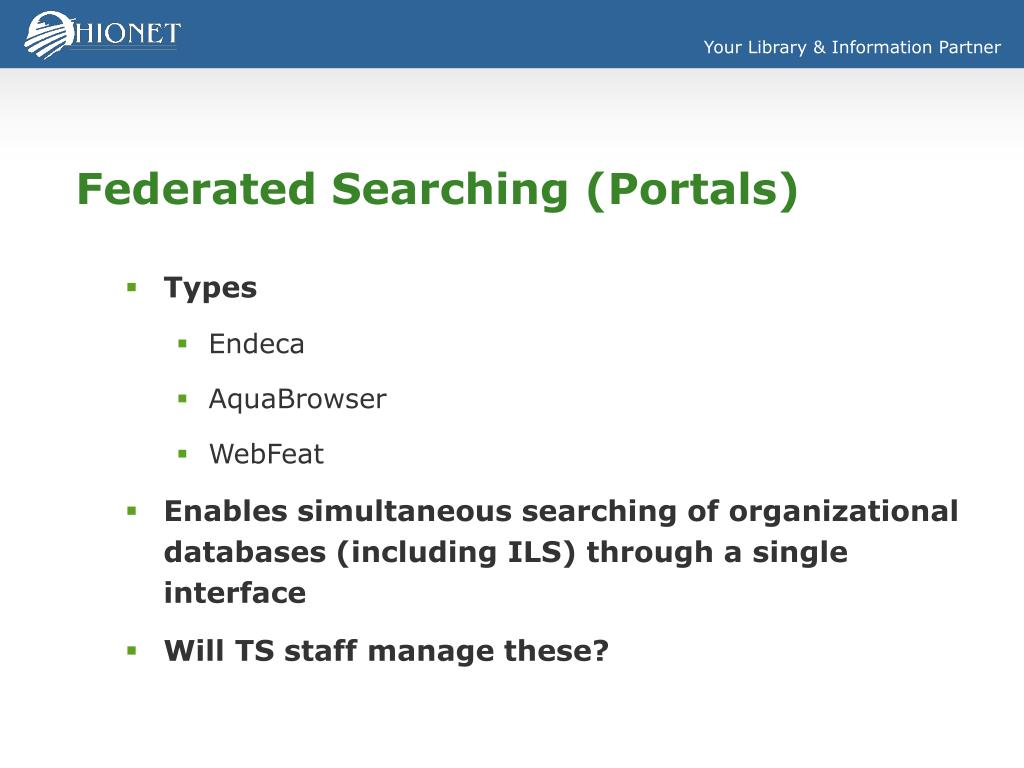 Federated Searching (Portals)