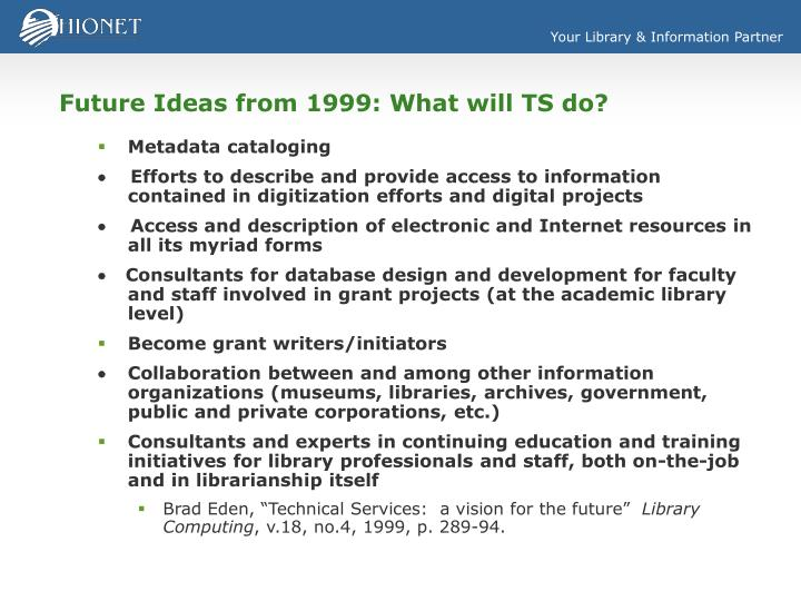Future ideas from 1999 what will ts do