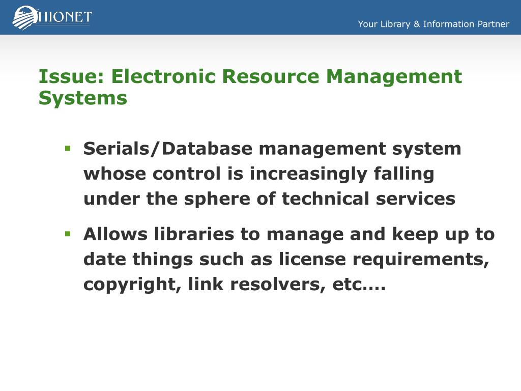 Issue: Electronic Resource Management Systems