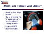 majorhavoc headrest wind blocker
