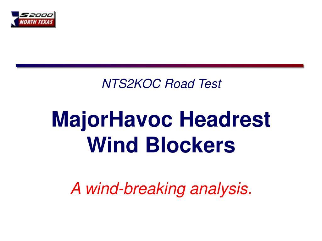 nts2koc road test majorhavoc headrest wind blockers l.