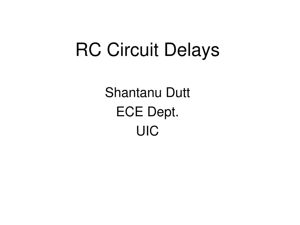Ppt Rc Circuit Delays Powerpoint Presentation Id745343 Pictures L