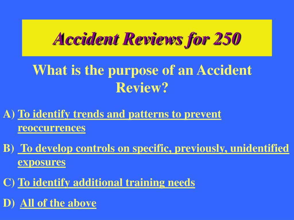Accident Reviews for 250