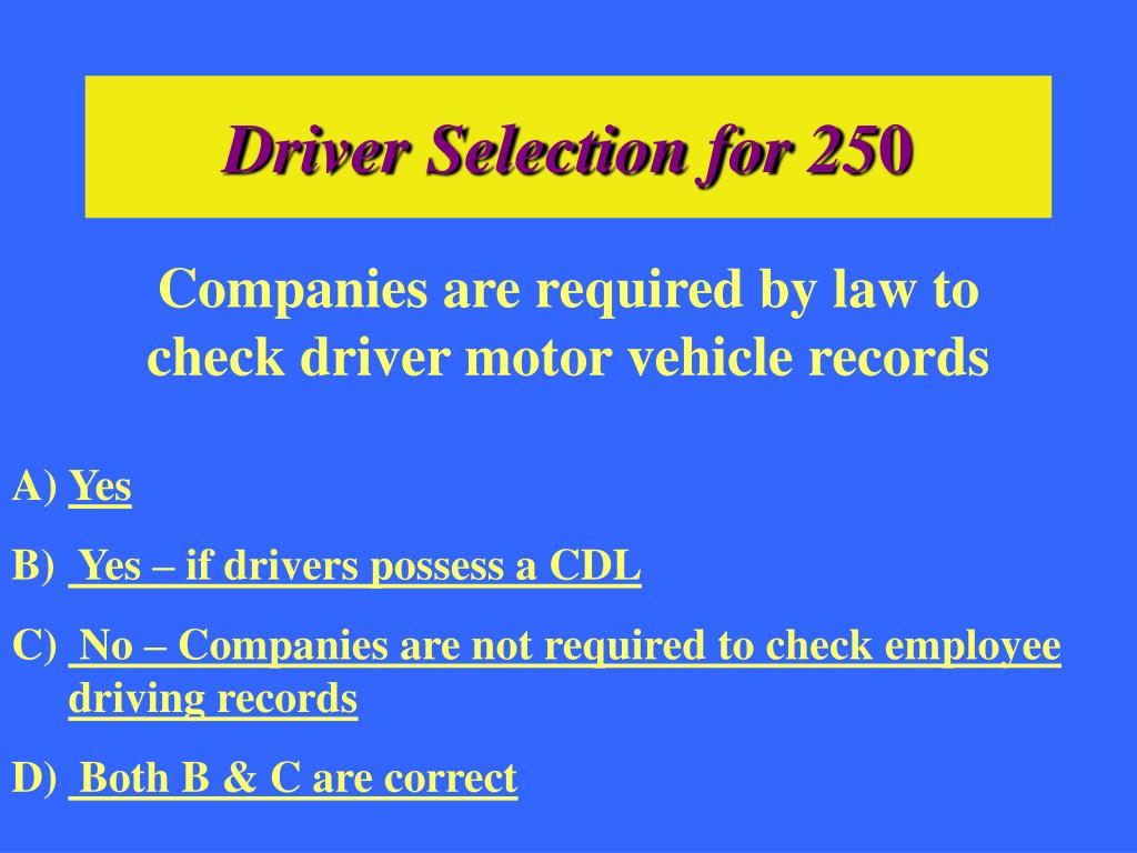 Driver Selection for 25