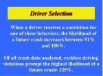 driver selection25