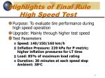 highlights of final rule high speed test