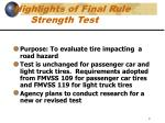 highlights of final rule strength test