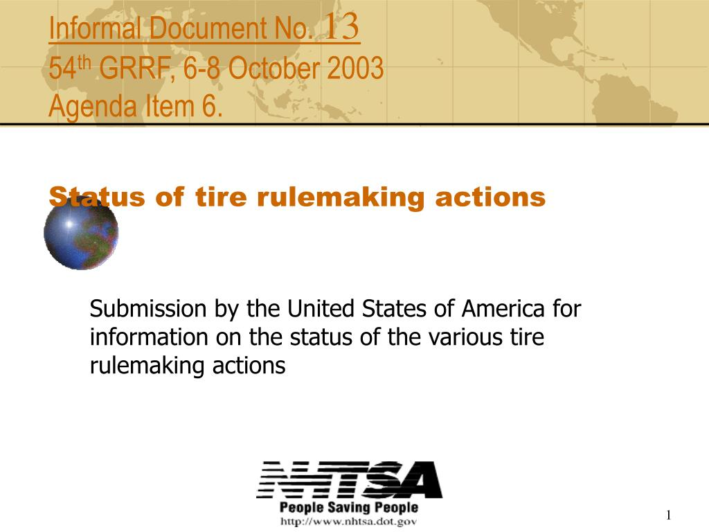 informal document no 13 54 th grrf 6 8 october 2003 agenda item 6 status of tire rulemaking actions l.