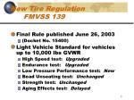 new tire regulation fmvss 139