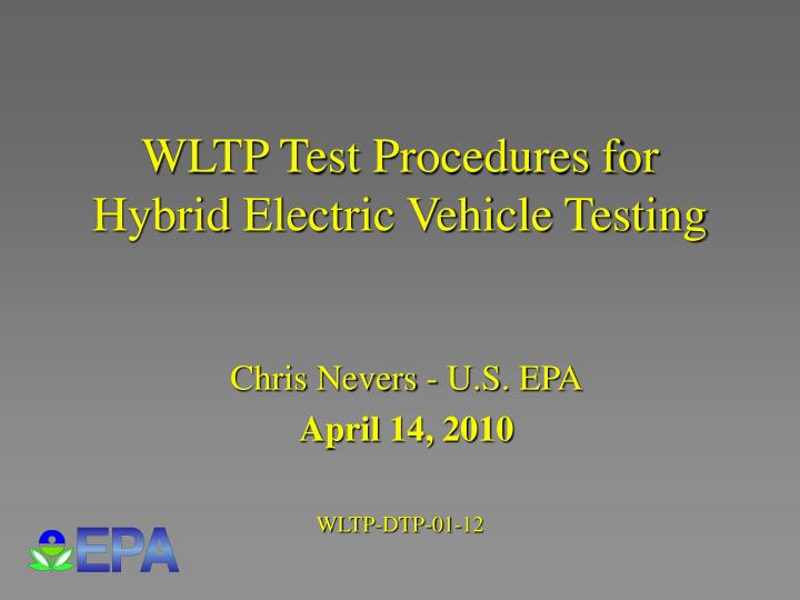 wltp test procedures for hybrid electric vehicle testing n.