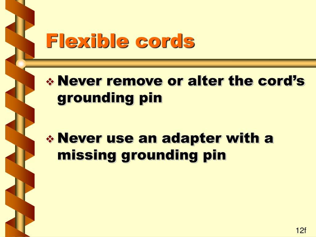 Flexible cords