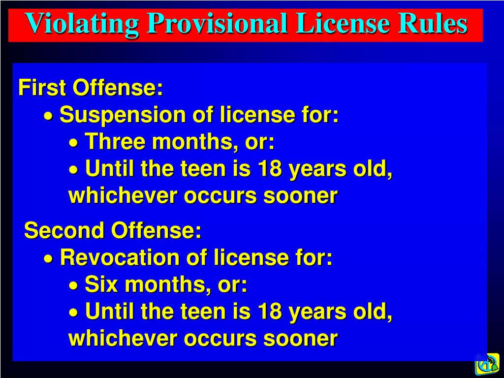 Violating Provisional License Rules