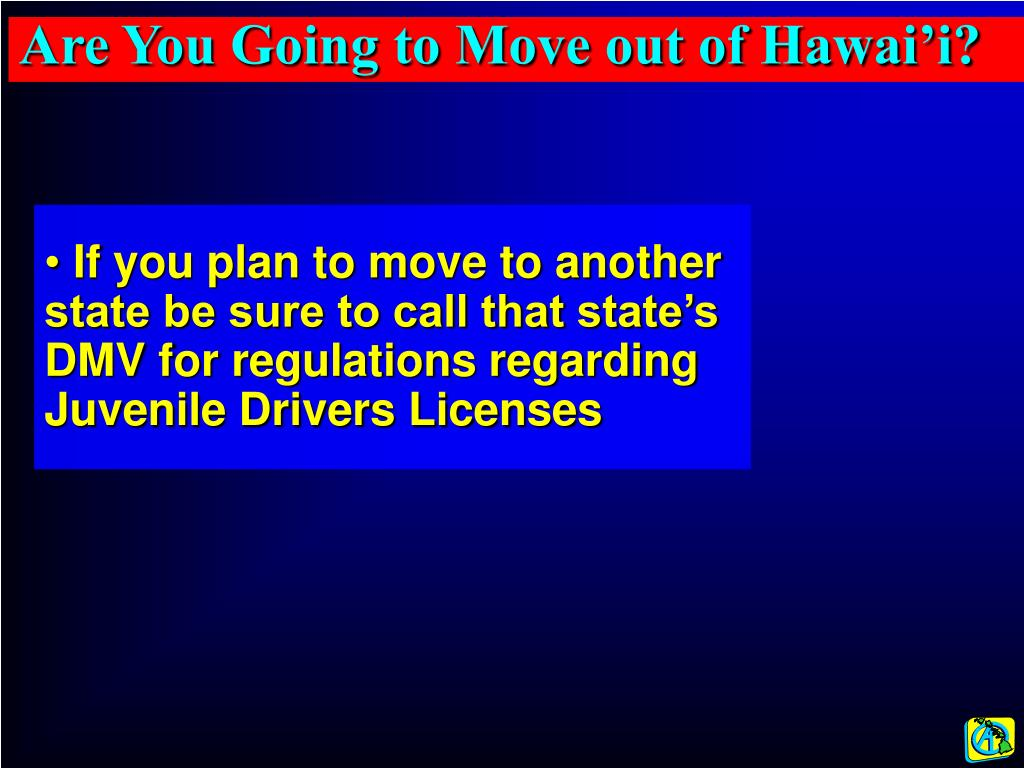 Are You Going to Move out of Hawai'i?