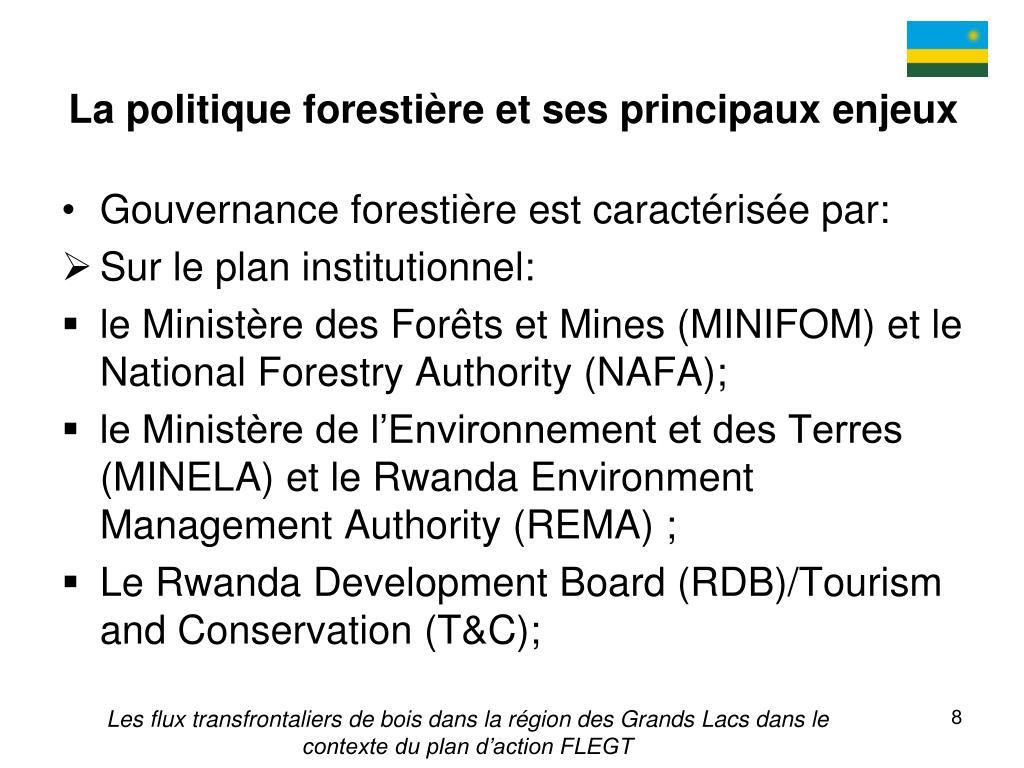 La politique forestière et ses principaux enjeux