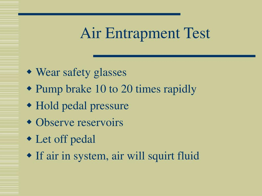 Air Entrapment Test