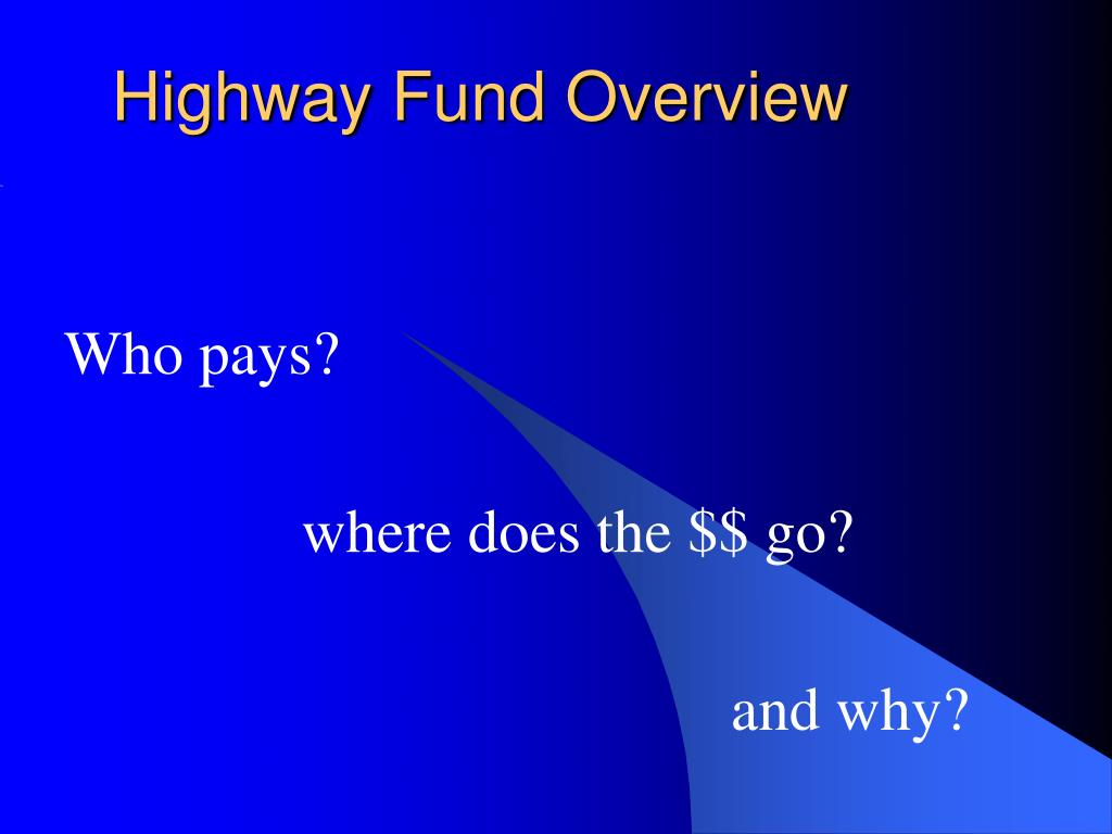 highway fund overview l.