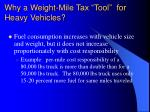 why a weight mile tax tool for heavy vehicles