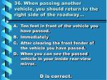 36 when passing another vehicle you should return to the right side of the roadway