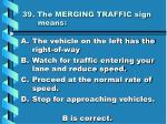 39 the merging traffic sign means