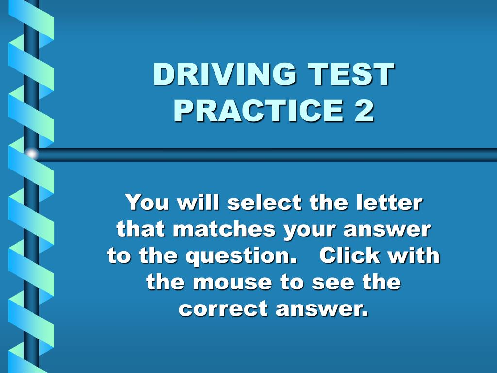 driving test practice 2 l.
