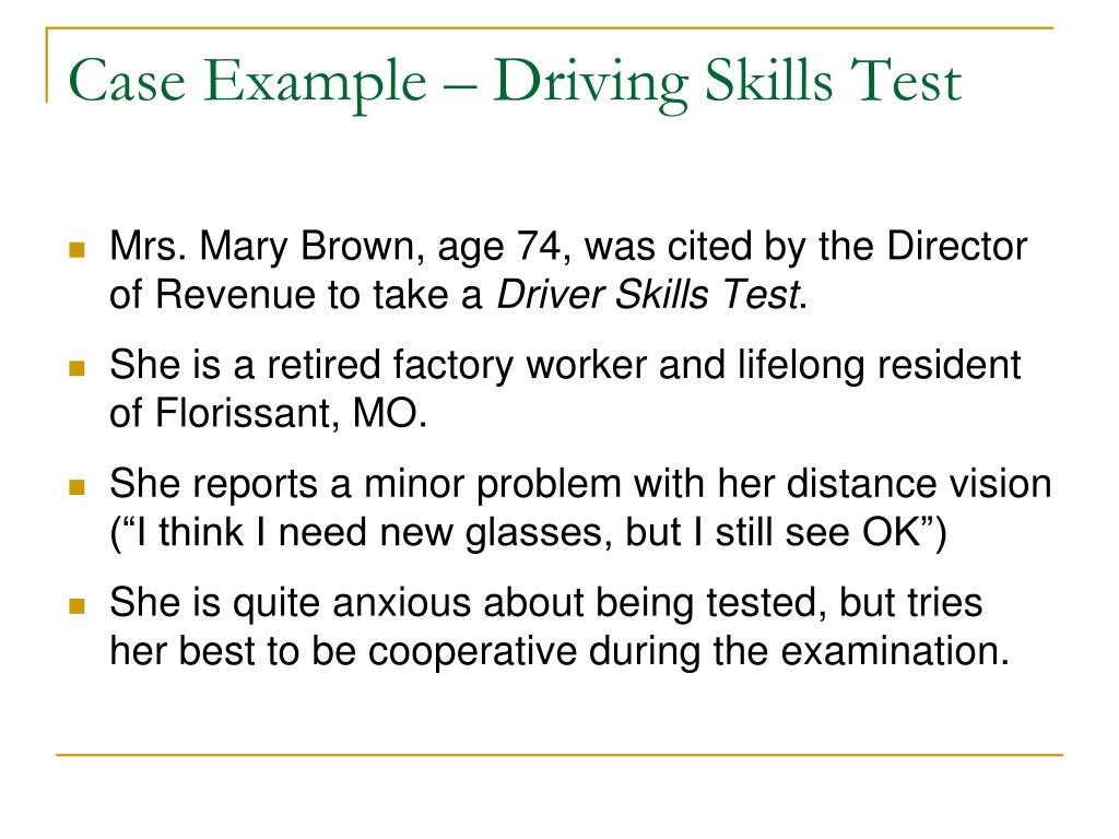 Case Example – Driving Skills Test