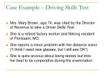 case example driving skills test