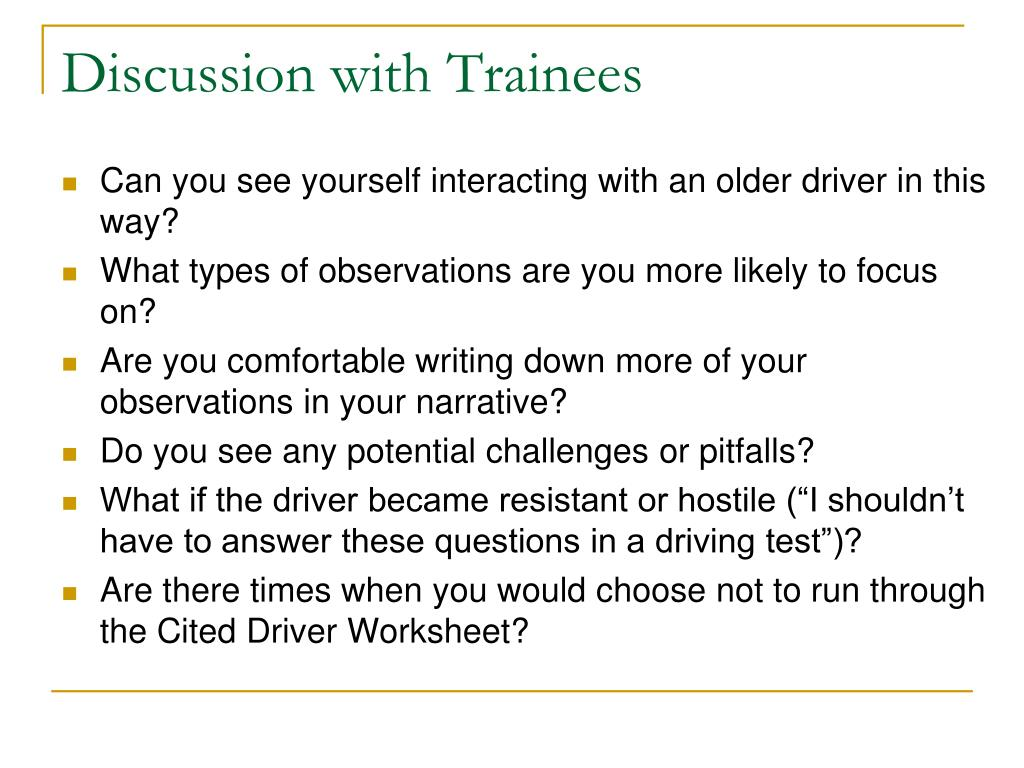 Discussion with Trainees