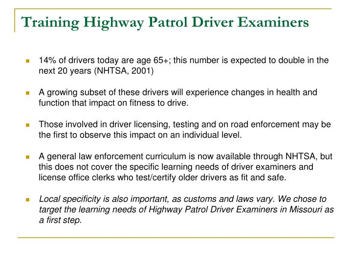 Training highway patrol driver examiners