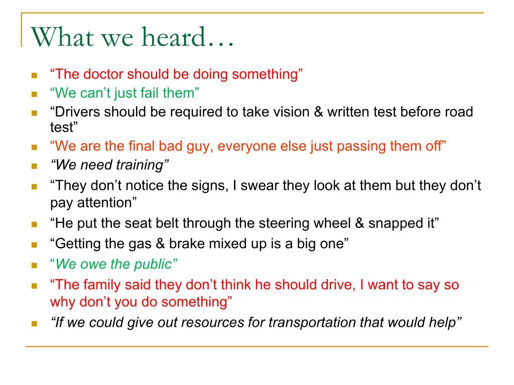 What we heard…