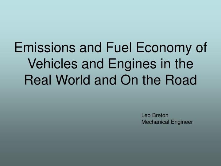 emissions and fuel economy of vehicles and engines in the real world and on the road n.
