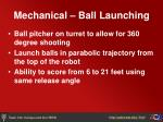 mechanical ball launching