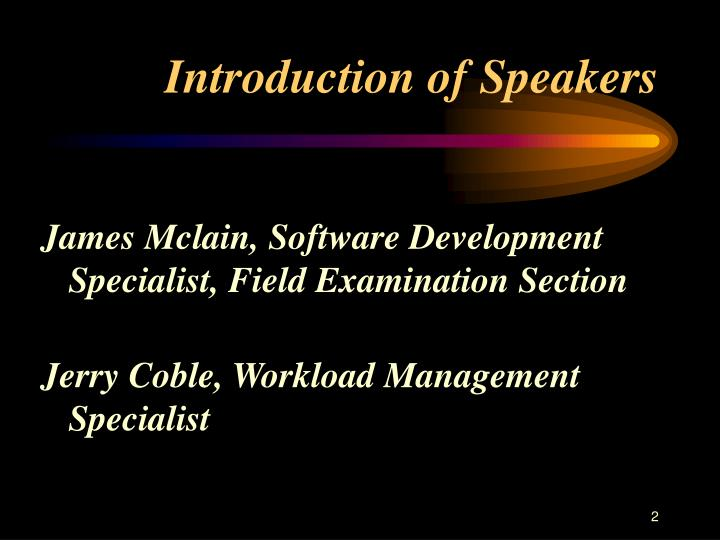 Introduction of speakers