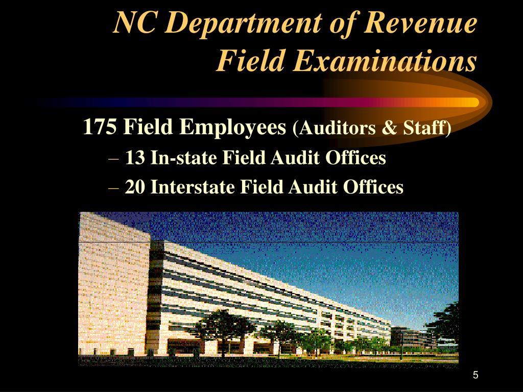 NC Department of Revenue Field Examinations