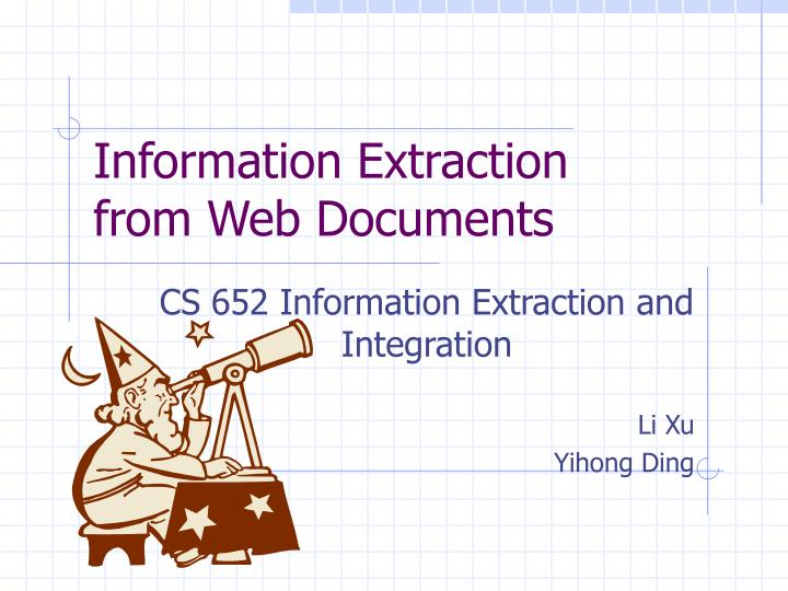 information extraction from web documents n.