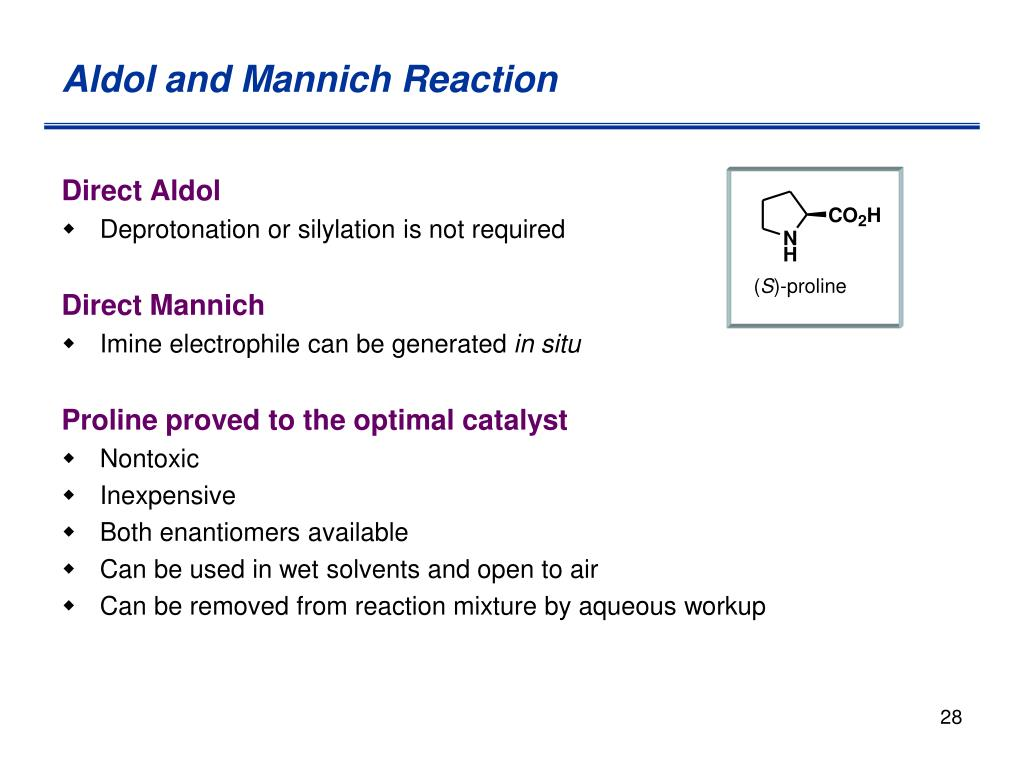 Aldol and Mannich Reaction