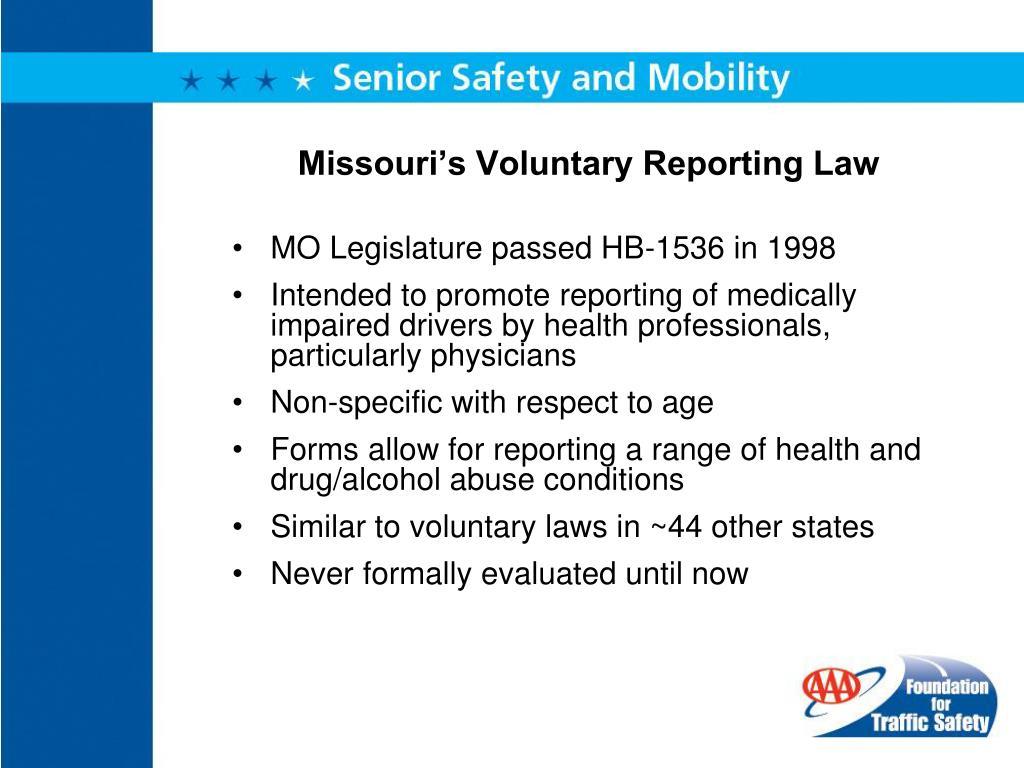 Missouri's Voluntary Reporting Law