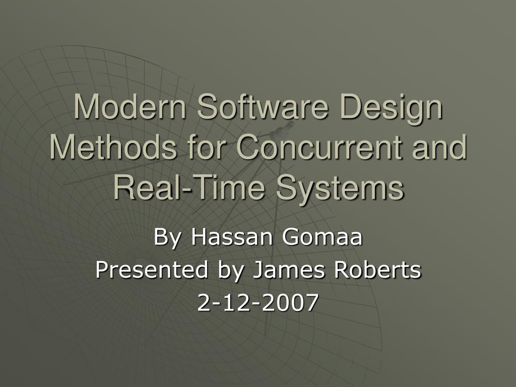 Ppt Modern Software Design Methods For Concurrent And Real Time Systems Powerpoint Presentation Id 745837