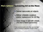 more options sponsoring art on the moon