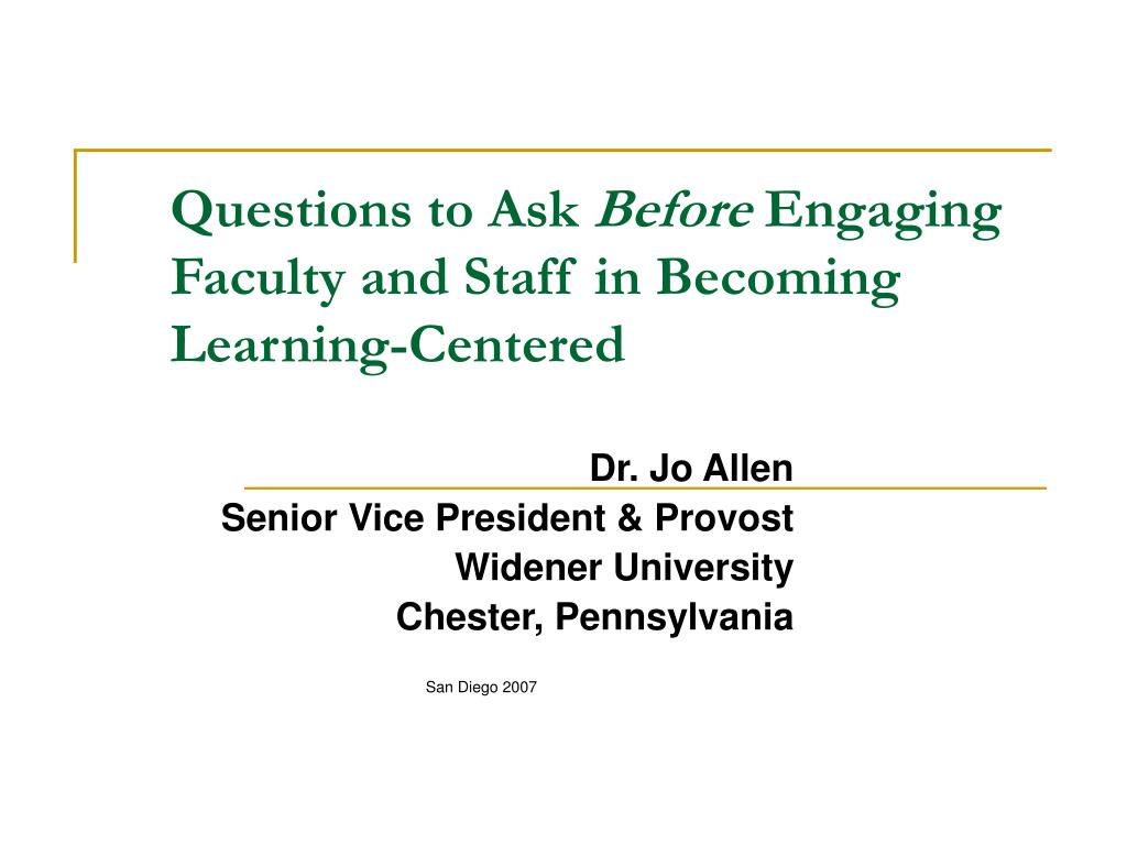 questions to ask before engaging faculty and staff in becoming learning centered l.