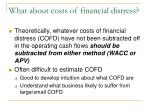 what about costs of financial distress