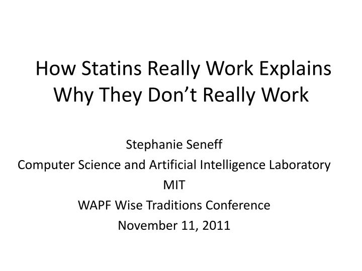 how statins really work explains why they don t really work n.