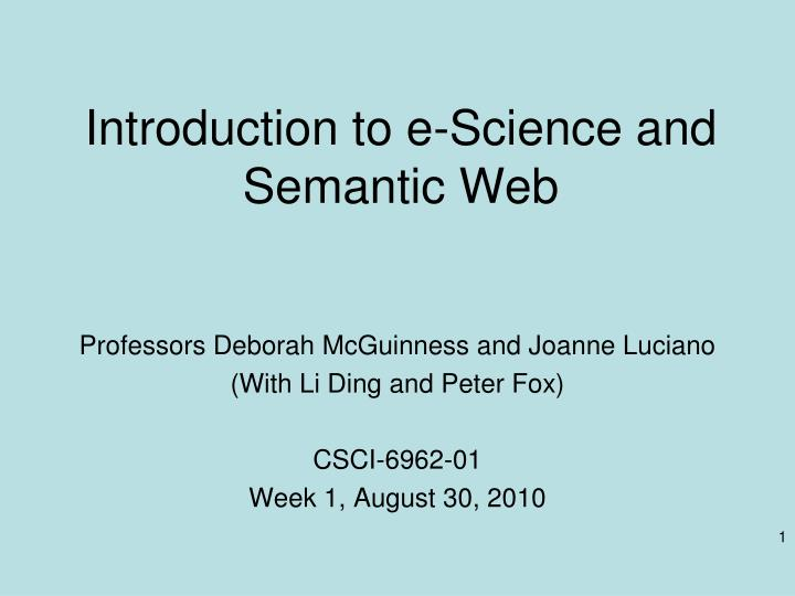 introduction to e science and semantic web n.
