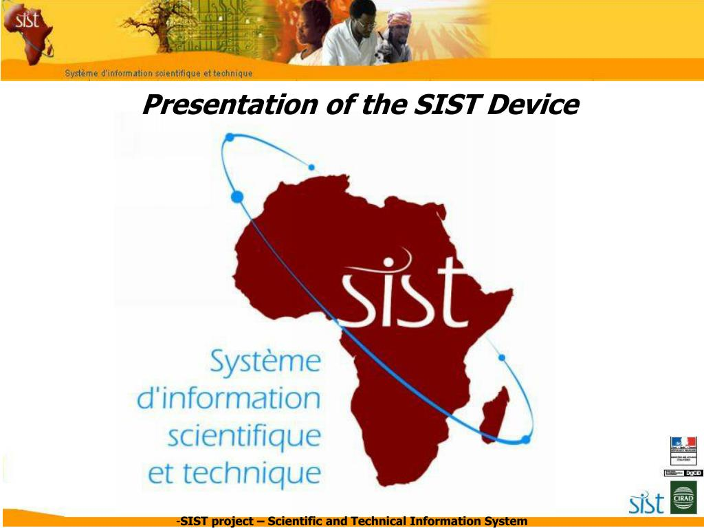 presentation of the sist device l.