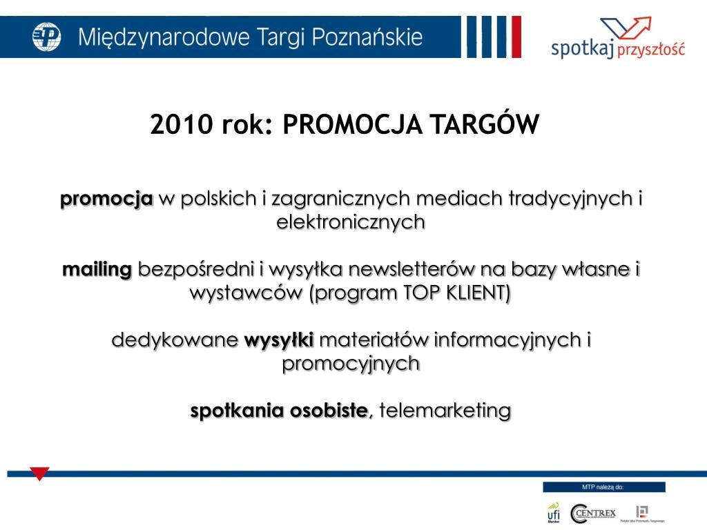 2010 rok: PROMOCJA TARGÓW